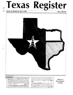 Primary view of object titled 'Texas Register, Volume 12, Number 25, Pages 1067-1112, April 3, 1987'.