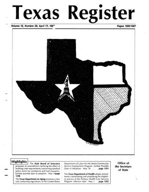 Primary view of object titled 'Texas Register, Volume 12, Number 29, Pages 1283-1307, April 17, 1987'.