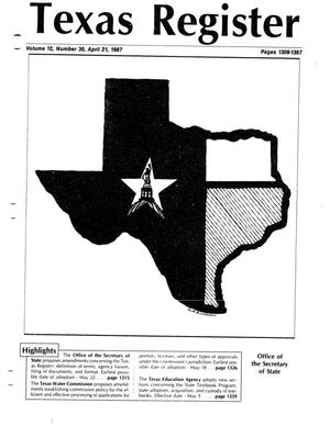 Primary view of object titled 'Texas Register, Volume 12, Number 30, Pages 1309-1367, April 21, 1987'.