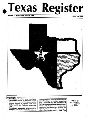 Texas Register, Volume 12, Number 35, Pages 1527-1550, May 12, 1987
