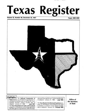 Primary view of object titled 'Texas Register, Volume 12, Number 96, Pages 4865-4930, December 25, 1987'.