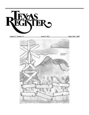 Primary view of object titled 'Texas Register, Volume 37, Number 15, Pages 2465-2800, April 13, 2012'.