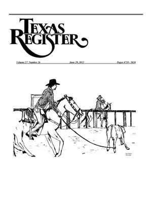 Primary view of object titled 'Texas Register, Volume 37, Number 26, Pages 4719-5034, June 29, 2012'.