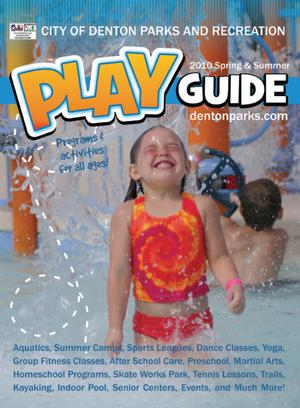 Catalog for City of Denton Parks and Recreation, Spring & Summer 2010