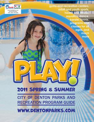 Catalog for City of Denton Parks and Recreation, Spring & Summer 2011