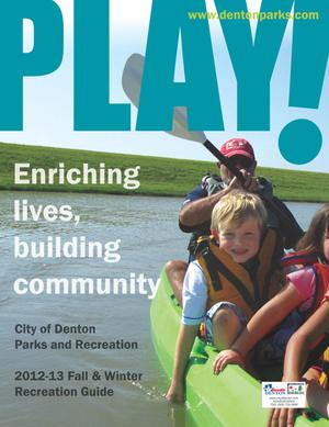 Catalog for City of Denton Parks and Recreation, Fall & Winter 2012