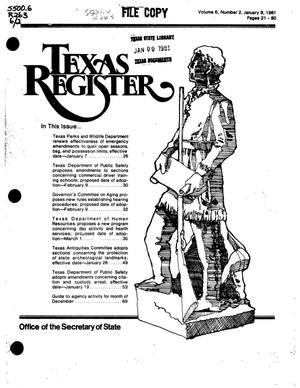 Primary view of object titled 'Texas Register, Volume 6, Number 2, Pages 21-80, January 9, 1981'.