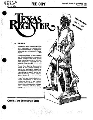 Texas Register, Volume 6, Number 6, Pages 267-294, January 23, 1981