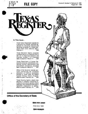 Texas Register, Volume 6, Number 9, Pages 531-596, February 6, 1981