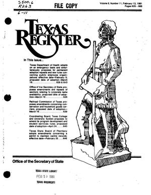 Texas Register, Volume 6, Number 11, Pages 625-668, February 13, 1981