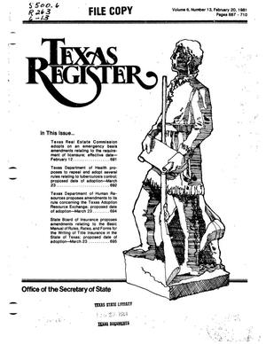 Primary view of object titled 'Texas Register, Volume 6, Number 13, Pages 687-710, February 20, 1981'.