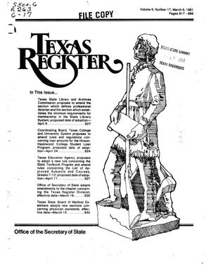 Primary view of object titled 'Texas Register, Volume 6, Number 17, Pages 817-866, March 6, 1981'.