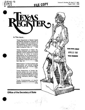 Primary view of object titled 'Texas Register, Volume 6, Number 29, Pages 1425-1452, April 17, 1981'.
