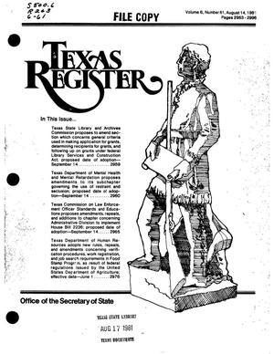 Primary view of object titled 'Texas Register, Volume 6, Number 61, Pages 2953-2996, August 14, 1981'.
