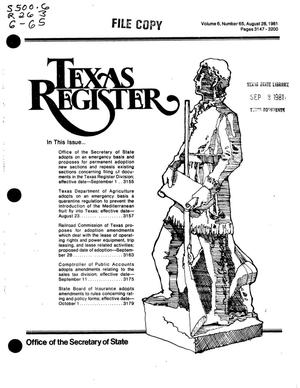 Primary view of object titled 'Texas Register, Volume 6, Number 65, Pages 3147-3200, August 28, 1981'.