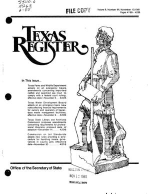 Primary view of object titled 'Texas Register, Volume 6, Number 85, Pages 4199-4238, November 13, 1981'.