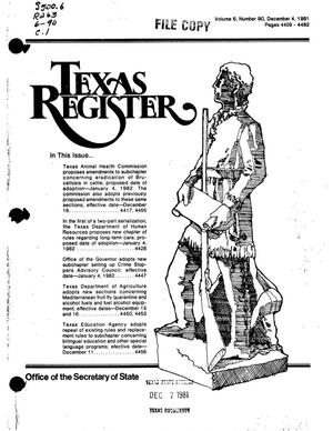 Primary view of object titled 'Texas Register, Volume 6, Number 90, Pages 4409-4492, December 4, 1981'.