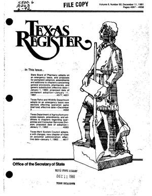 Primary view of object titled 'Texas Register, Volume 6, Number 92, Pages 4567-4656, December 11, 1981'.