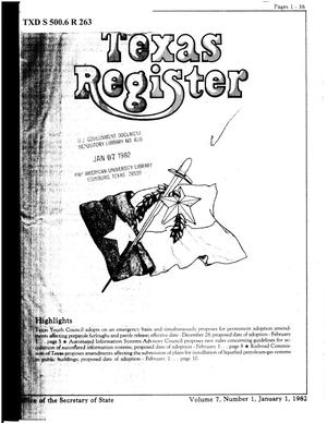 Primary view of object titled 'Texas Register, Volume 7, Number 1, Pages 1-38, January 1, 1982'.