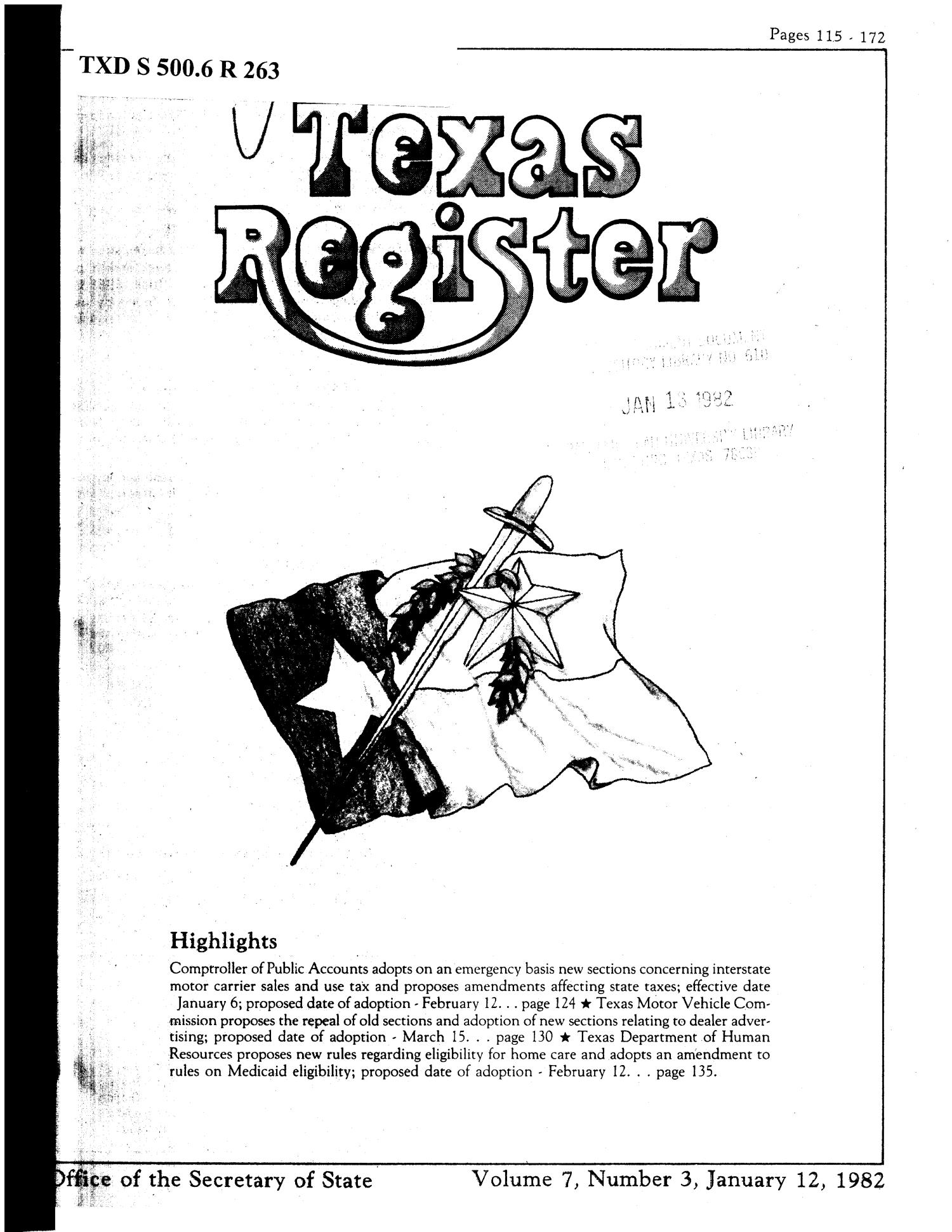 Texas Register, Volume 7, Number 3, Pages 115-172, January 12, 1982                                                                                                      Title Page