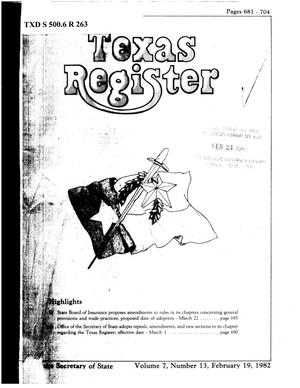 Primary view of object titled 'Texas Register, Volume 7, Number 13, Pages 681-704, February 19, 1982'.