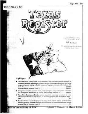 Primary view of object titled 'Texas Register, Volume 7, Number 16, Pages 837-884, March 2, 1982'.