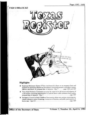 Primary view of object titled 'Texas Register, Volume 7, Number 26, Pages 1397-1436, April 6, 1982'.