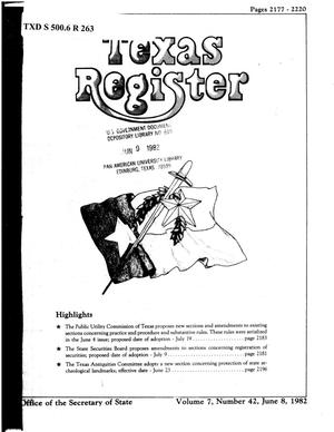 Primary view of object titled 'Texas Register, Volume 7, Number 42, Pages 2177-2220, June 8, 1982'.