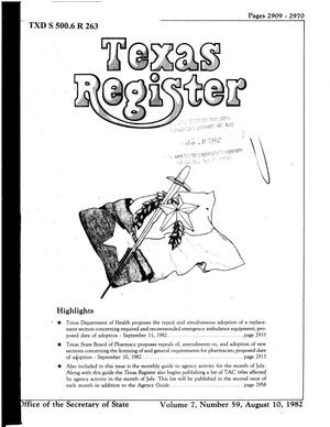 Primary view of object titled 'Texas Register, Volume 7, Number 59, Pages 2909-2970, August 10, 1982'.