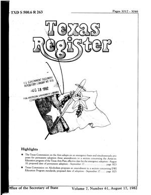 Primary view of object titled 'Texas Register, Volume 7, Number 61, Pages 3017-3046, August 17, 1982'.
