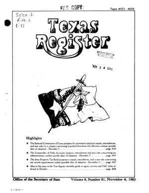 Primary view of object titled 'Texas Register, Volume 8, Number 81, Pages 4521-4626, November 4, 1983'.