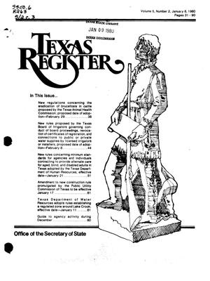 Texas Register, Volume 5, Number 2, Pages 31-90, January 8, 1980