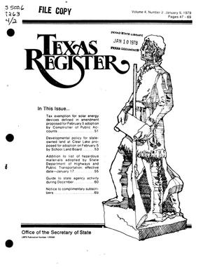 Texas Register, Volume 4, Number 2, Pages 47-69, January 5, 1979