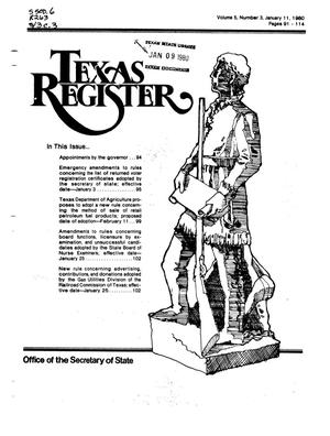Texas Register, Volume 5, Number 3, Pages 91-114, January 11, 1980