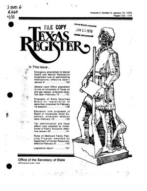Primary view of object titled 'Texas Register, Volume 4, Number 5, Pages 123-174, January 16, 1979'.