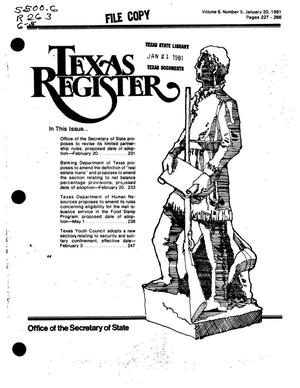 Primary view of object titled 'Texas Register, Volume 6, Number 5, Pages 227-266, January 20, 1981'.