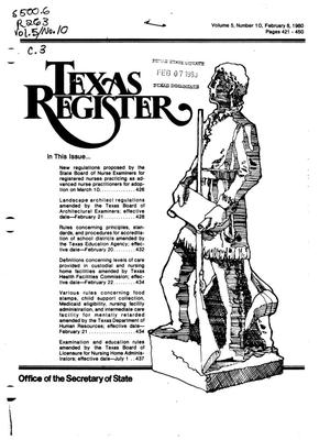 Primary view of object titled 'Texas Register, Volume 5, Number 10, Pages 421-450, February 8, 1980'.