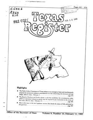 Primary view of object titled 'Texas Register, Volume 8, Number 10, Pages 467-504, February 11, 1983'.
