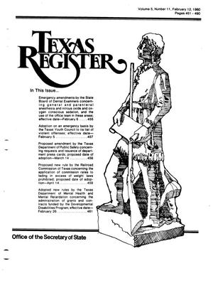 Primary view of object titled 'Texas Register, Volume 5, Number 11, Pages 451-490, February 12, 1980'.