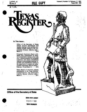Primary view of object titled 'Texas Register, Volume 6, Number 12, Pages 669-686, February 17, 1981'.