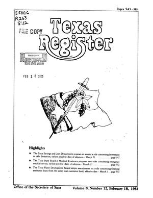 Texas Register, Volume 8, Number 12, Pages 543-580, February 18, 1983