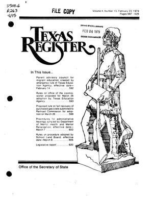 Primary view of object titled 'Texas Register, Volume 4, Number 15, Pages 587-628, February 23, 1979'.