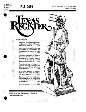 Primary view of object titled 'Texas Register, Volume 4, Number 19, Pages 771-840, March 13, 1979'.