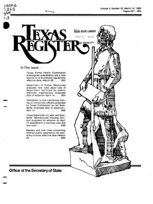 Primary view of object titled 'Texas Register, Volume 5, Number 20, Pages 947-984, March 14, 1980'.