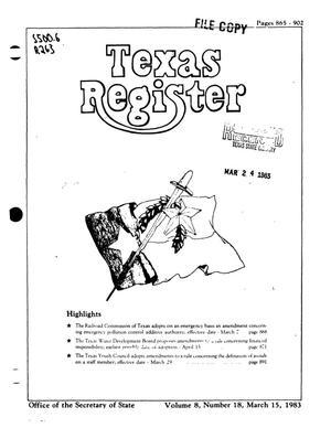 Texas Register, Volume 8, Number 18, Pages 865-902, March 15, 1983