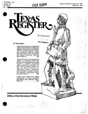 Primary view of object titled 'Texas Register, Volume 6, Number 20, Pages 929-954, March 17, 1981'.