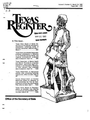 Primary view of object titled 'Texas Register, Volume 5, Number 21, Pages 985-1060, March 18, 1980'.