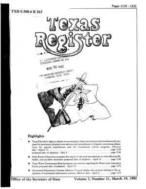 Primary view of object titled 'Texas Register, Volume 7, Number 21, Pages 1135-1222, March 19, 1982'.