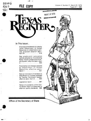 Primary view of object titled 'Texas Register, Volume 4, Number 21, Pages 911-988, March 20, 1979'.