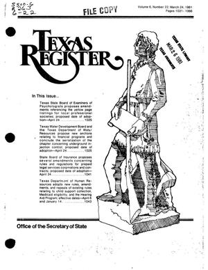 Primary view of object titled 'Texas Register, Volume 6, Number 22, Pages 1021-1066, March 24, 1981'.